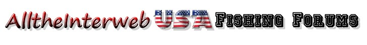 USA Angling Forums at AlltheInterweb.com - How to fish in America, Where to Fish in America, How to catch Bass, Which fishing rod is best, which fishing reel is best